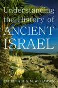 WILLIAMSON, H. G. M. (ed.) Understanding the History of Ancient Israel