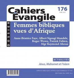 Cahiers Évangile 176 - 2016