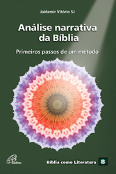 Jaldemir Vitório, Análise narrativa da Bíblia: primeiros passos de um método