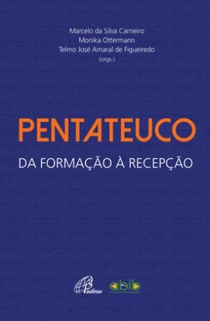 CARNEIRO, M. S. ; OTTERMAN, M. ; FIGUEIREDO, T. J. A. (orgs.) Pentateuco: da formação à recepção. São Paulo: Paulinas, 2016