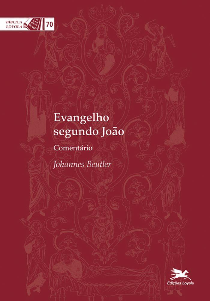 BEUTLER, J. Evangelho segundo João: Comentário