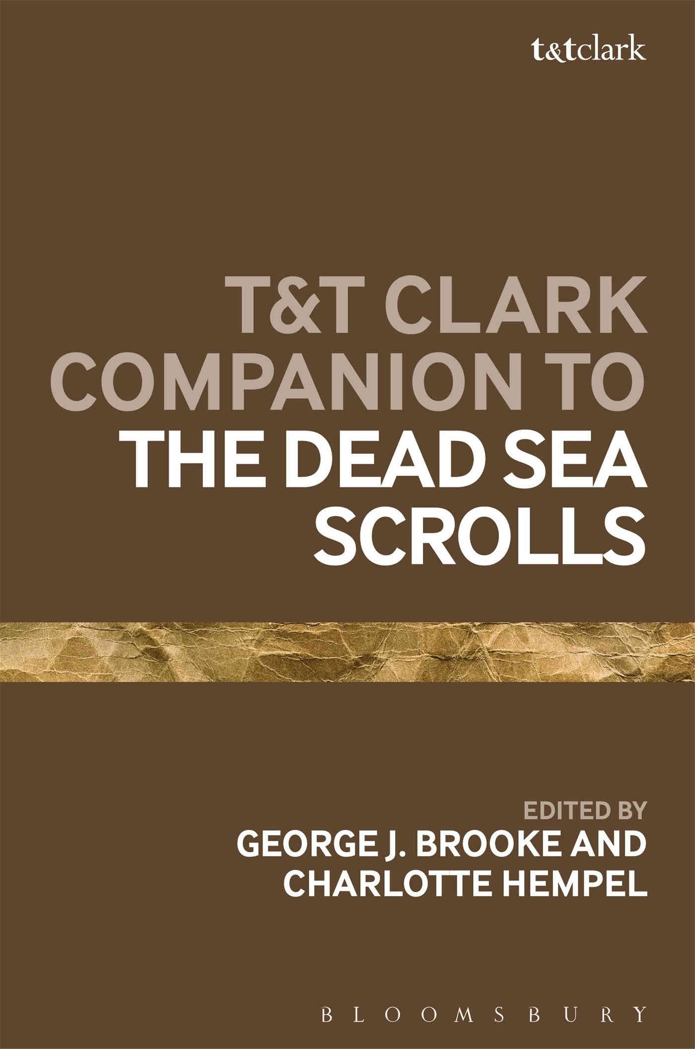 BROOKE, G. J. ; HEMPEL, C. T&T Clark Companion to the Dead Sea Scrolls. London: Bloomsbury, 2018, 512 p.
