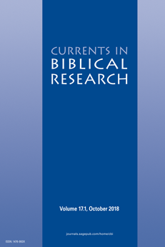 Currents in Biblical Research Volume 17 Issue 1, October 2018
