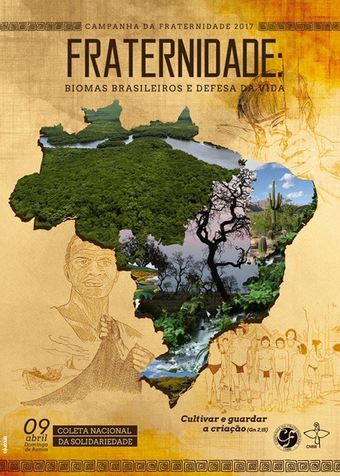 Campanha da Fraternidade 2017: biomas brasileiros e a defesa da vida