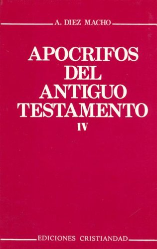 DIEZ MACHO, A.; PIÑERO, A. (eds.) Apócrifos del Antiguo Testamento I-VI. Madrid: Cristiandad, 1982-2009