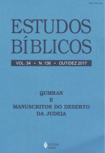 Qumran e Manuscritos do Deserto da Judeia - Estudos Bíblicos 136, Out/Dez 2017