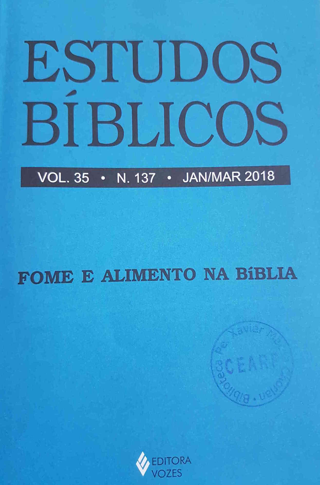 Fome e alimento na Bíblia - Estudos Bíblicos 137, Jan/Mar 2018