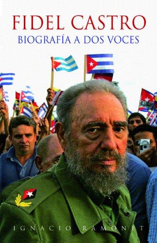 Ignacio Ramonet, Fidel Castro: Biografía a dos voces