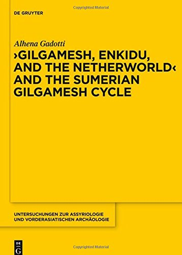 GADOTTI, A. 'Gilgamesh, Enkidu, and the Netherworld' and the Sumerian Gilgamesh Cycle. Berlin: Walter De Gruyter, 2014, XV + 357 p.