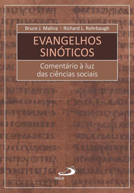MALINA, B. J. ; ROHRBAUGH, R. L. Evangelhos Sinóticos: Comentário à luz das ciências sociais. São Paulo: Paulus, 2018, 504 p.