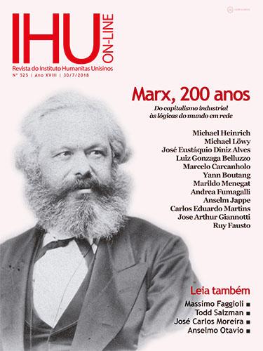 Karl Marx, 200 anos. Do capitalismo industrial às lógicas do mundo em rede