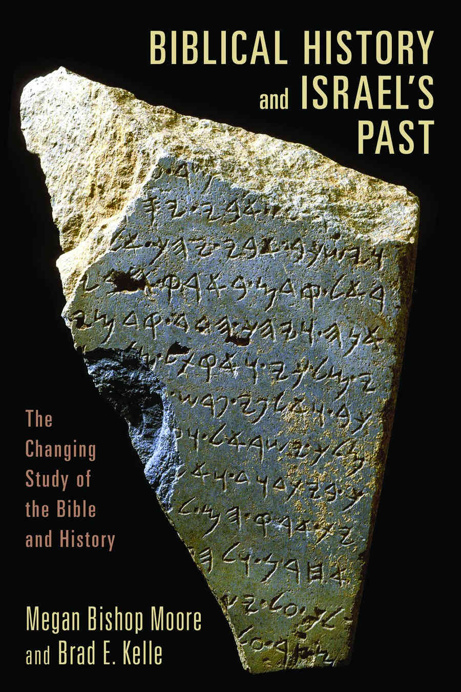 MOORE, M. B.; KELLE, B. E. Biblical History and Israel's Past: The Changing Study of the Bible and History. Grand Rapids, MI: Eerdmans, 2011, xvii + 518 p.