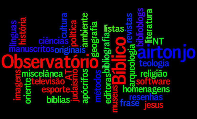 Marcadores do blog Observatório Bíblico