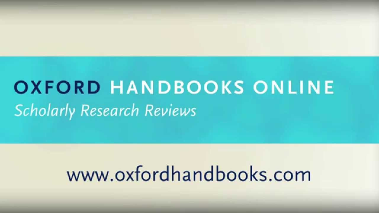 Oxford Handbooks Online - Scholarly Research Reviews