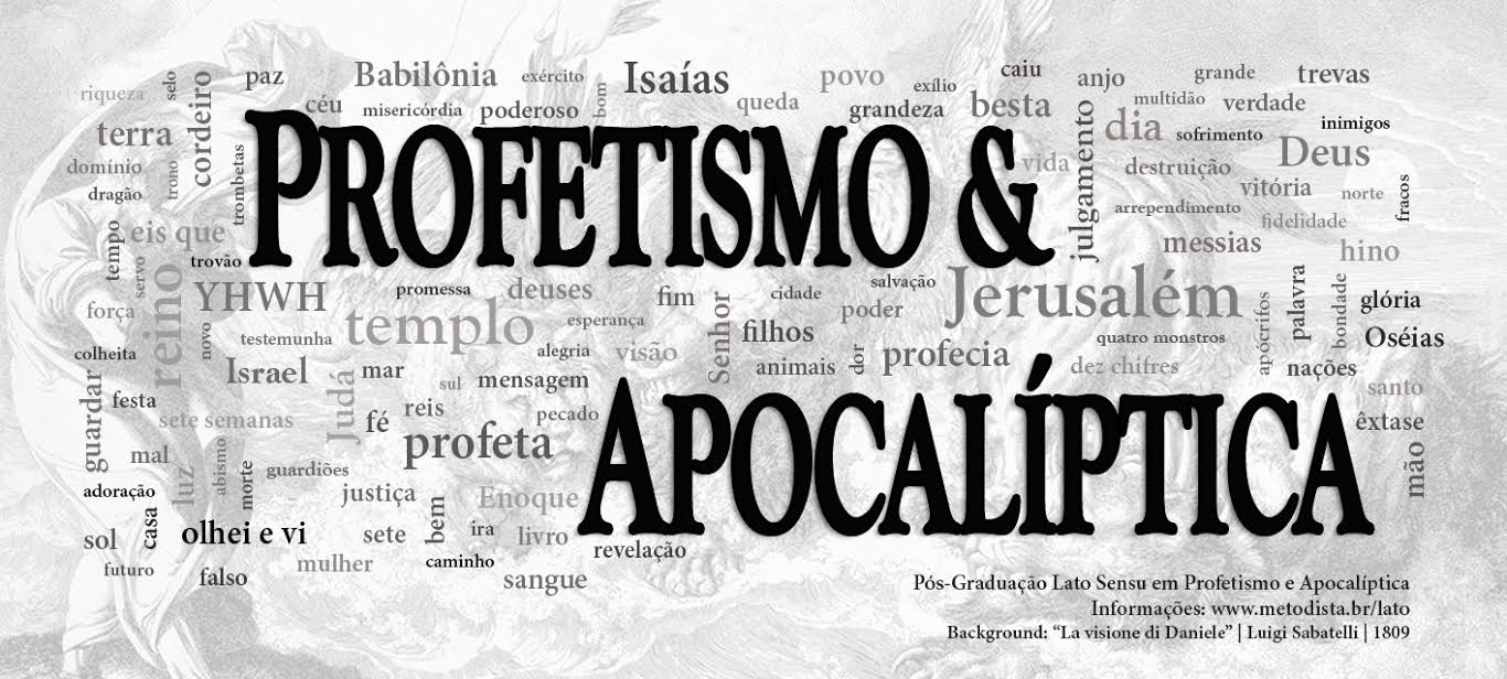 Profetismo e Apocalíptica: Perspectivas e Interpretações