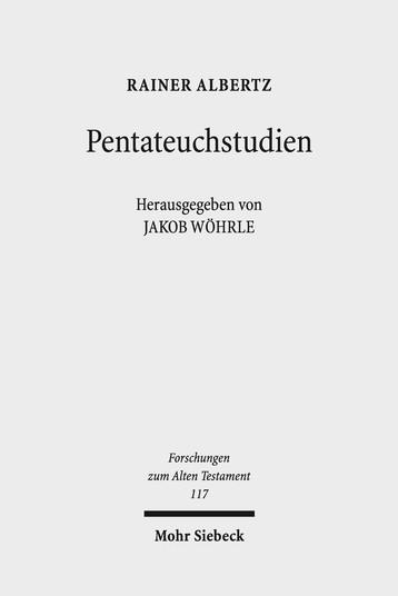 ALBERTZ, R. Pentateuchstudien. Tübingen: Mohr Siebeck, 2018, IX + 533 p.