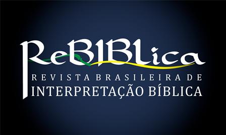 Revista Brasileira de Interpretação Bíblica - ReBiblica