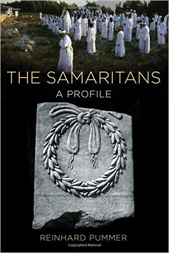 Reinhard Pummer, The Samaritans: A Profile