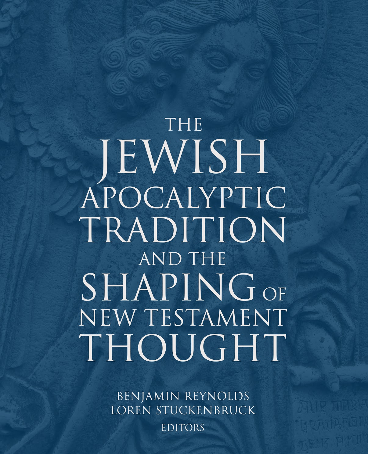 REYNOLDS, B. E. ; STUCKENBRUCK, L. T.  (eds.) The Jewish Apocalyptic Tradition and the Shaping of New Testament Thought. Minneapolis: Fortress Press, 2017, 300 p.