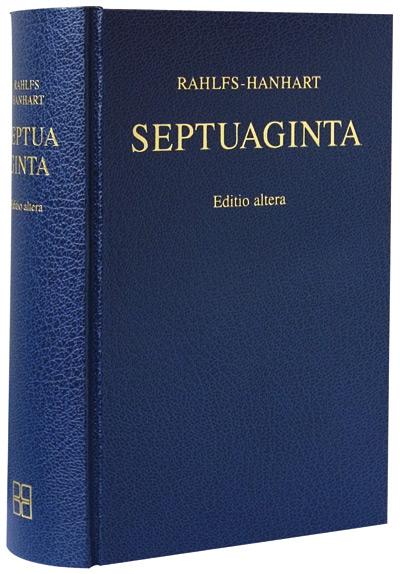 RAHLFS, A. ; HANHART, R. (eds.) Septuaginta. Editio altera. Stuttgart: Deutsche Bibelgesellschaft, 2007.