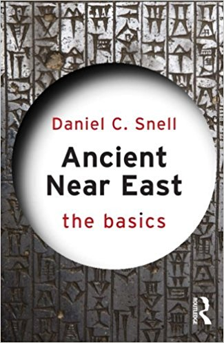 SNELL, D. C. Ancient Near East: The Basics. Abingdon: Routledge, 2014, 178 p.