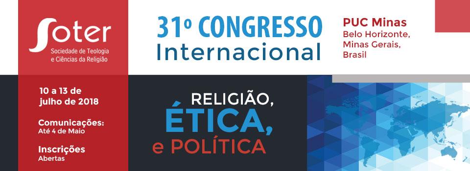 10-13 de julho de 2018: 31º Congresso Anual da SOTER: Religião, Ética e Política