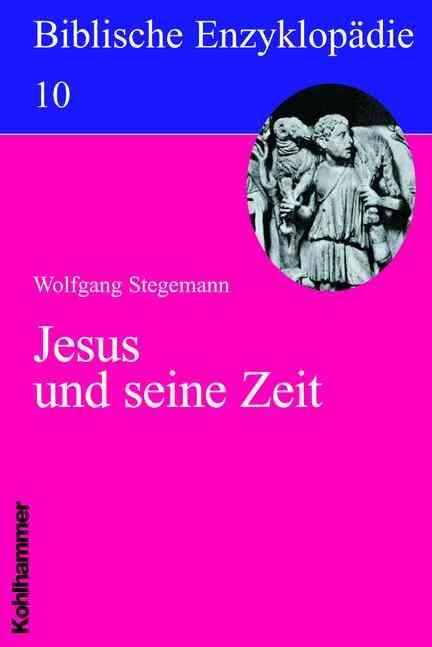 STEGEMANN, W. Jesus und seine Zeit. Stuttgart: Kohlhammer, 2010