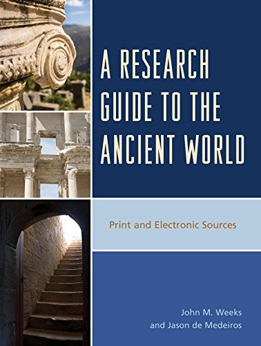 WEEKS, J. M. ; DE MEDEIROS, J. A Research Guide to the Ancient World: Print and Electronic Sources. Lanham: Rowman & Littlefield, 2015, 456 p.