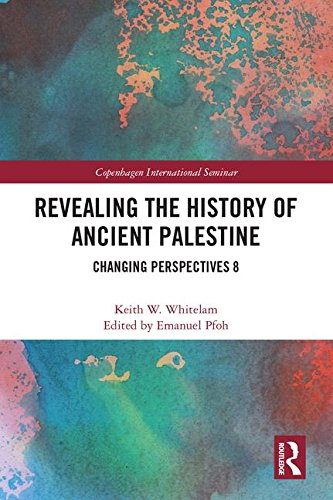 WHITELAM, K. W. Revealing the History of Ancient Palestine: Changing Perspectives 8. Abingdon: Routledge, 2018, 416 p.