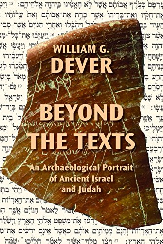 DEVER, W. G. Beyond the Texts: An Archaeological Portrait of Ancient Israel and Judah. Atlanta: SBL Press, 2017, 772 p.